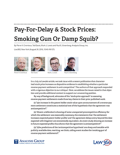 Pay-For-Delay and Stock Prices: Smoking Gun Or Damp Squib?