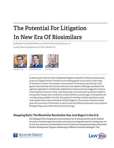 The Potential For Litigation In New Era Of Biosimilars